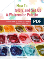 How To Choose Colors and Set Up A Watercolor Palette
