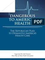 Dangerous to America's Health