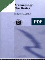 Archaeology -The basics (Gamble) Caaps 3-7 (1)