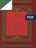 Aldo Gabrielli - Nella Foresta Del Vocabolario - Storia Di Parole