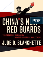 China's New Red Guards The Return of Radicalism and the Rebirth of Mao Zedong by Jude Blanchette (z-lib.org).pdf