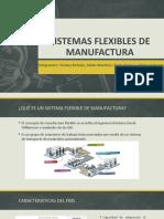 SISTEMAS FLEXIBLES DE MANUFACTURA diapositiva