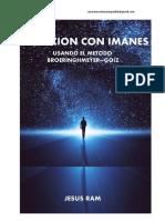 Sanacion con Imanes -JESUS RAMIREZ DE DIOS-