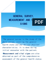 GENERAL SURVEY, MEASUREMENT AND VITAL SIGNS