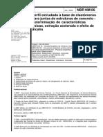 NBR NM 00006 - Perfil extrudado à base de elastômeros para juntas de estruturas de concreto - Determinação de características físicas, extração acelerada e ef