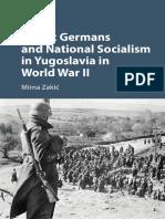 Mirna Zakić - Ethnic Germans and National Socialism in Yugoslavia in World War II (2017, Cambridge University Press).pdf