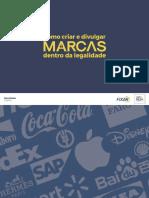cms-files-2-1525352271Como_criar_e_divulgar_marcas_dentro_da_legalidade.pdf