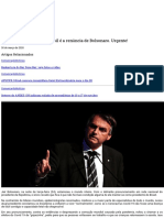 O início da saída para o Brasil é a renúncia de Bolsonaro. Urgente!