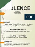 VIOLENCE-Presented by--JAVONILLO, PAMELA-PALALAY, STEPHANIE.pdf