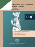 La Investigación Universitaria Y Sus Contribuciones En Mesoamérica