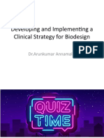 Developing and Implementing A clinical strategy for biodesign
