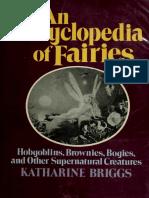 An Encyclopedia of Fairies_ Hobgoblins, Brownies, Bogies, and Other Supernatural Creatures
