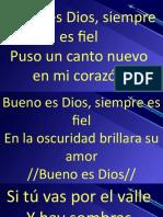 bueno es Dios siempre fiel