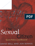 David Bell and Jon Binnie - The Sexual Citizen. Queer Politics and Beyond