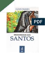 Mediunid dos Santos C IMAGENS -  CLOVIS TAVARES