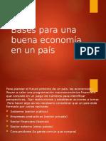 Bases para una buena economía en un país-ds-2017