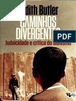 BUTLER, Judith. Caminhos Divergentes - Judaicidade e Critica Do Sionismo