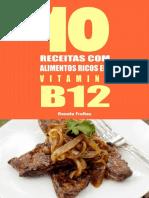 10 Receitas com alimentos ricos - Renata Freitas