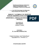 """ENSAYO 1 """"LA FAMILIA Y EL GRUPO DE IGUALES, DESARROLLO EN LA SOCIEDAD""""  (APARTADO C, CAPITULO VIII SOCIALIZACIÓN Y ESCUELA)"""