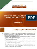 Comercio exterior de Servicios, Servicios Turísticos y el Iva