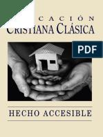 Educacion Cristiana Clasica - Hecho Accesible