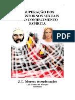 A Superacao dos Transtornos Sexuais Pelo Conhecimento Espirita (Luiz Guilherme Marques).pdf