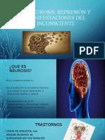 LA NEUROSIS, REPRESION Y MANIFESTACIONES