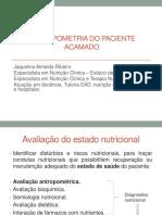 AVALIAÇÃO ANTROPOMÉTRICA no paciente acamado.pdf
