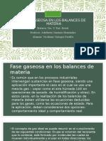 FASE GASEOSA EN LOS BALANCES DE MATERIA-