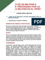 CASO DE UN MILITAR O POLICÍA PROCESADO POR LA JUSTICIA MILITAR EN EL PERÚ.docx