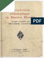 L'itinéraire philosophique de Maurice Blondel (propos recueillis  par Frédéric Lefèvre)