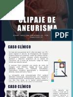 CLIPAJE DE ANEURISMA.pptx