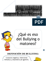 BULLYING, MATONEO O ACOSO ESCOLAR