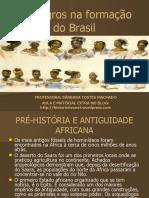 1 os-negros-na-formacao-do-brasil.pptx