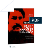 Bowden Mark - Matar A Pablo Escobar