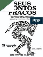 Wayne W. Dyer - Seus Pontos Fracos-Record (1976).pdf