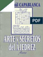 032- Ajedrez -  Capablanca - Arte y secretos del ajedrez - Jose Raul.pdf