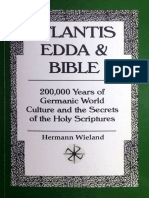 (Neuschwabenland Archiv) Hermann Wieland - ATLANTIS, EDDA and BIBLE 200,000 Years of Germanic World Culture and the Secrets of the Holy Scriptures by Hermann Wieland