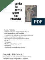 História da Enfermagem- Aula 4.pptx