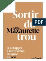 EBOOK Maia Mazaurette - Sortir du trou lever la tete.pdf