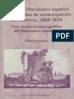 El Primer Liberalismo Espanol y Los Procesos de Emancipacion de America 1808 1824 Una Revision Histoiografica Del Liberalismo Hispanico 876968
