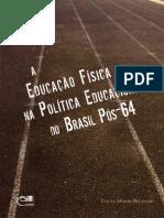 BELTRAMI Dalva Marim a Educacao Fisica Na Politica Educacional Do Brasil Pos-64