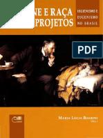 BOARINI Maria Lúcia Higiene e Raça Como Projetos Higienismo e Eugenismo No Brasil