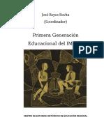 Primera Generación Educacional del IMCED - José Reyes Rocha