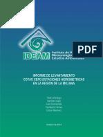 Informe de levantamiento cotas cero estaciones hidrométricas en la región de la Mojana. IDEAM 2014.pdf