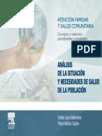 ANÁLISIS DE LA SITUACIÓN Y NECESIDADES DE SALUD DE LA POBLACIÓN. Emilio Lara Valdivielso Pedro Muñoz Cacho