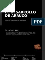 caso EL DESARROLLO DE ARAUCO