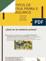Tipos de materia prima e insumos.pptx