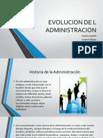 EVOLUCION DE L ADMINISTRACION Presentacion