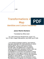 Transformations in the Map. Identities and Culture Industries